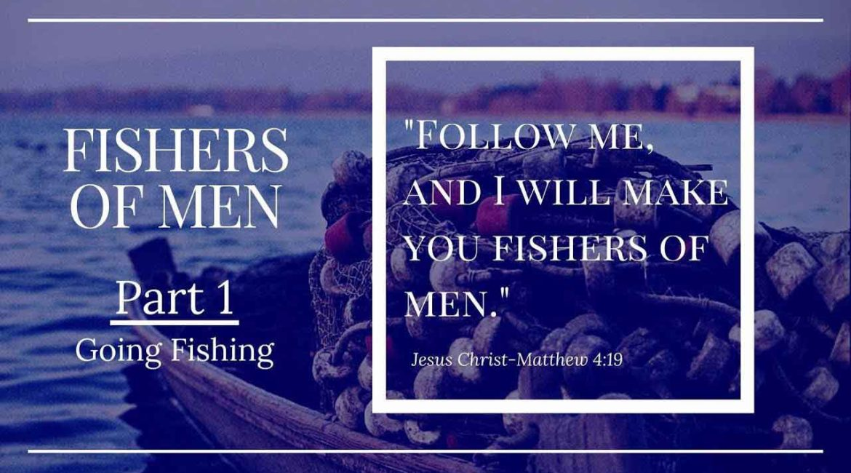 Going Fishing Part 1