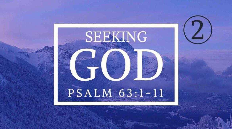 Seeking God Sermon Series Part 2