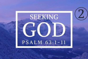 Seeking God Sermon Series Part 2