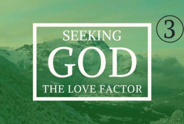 Seeking God: The Love Factor