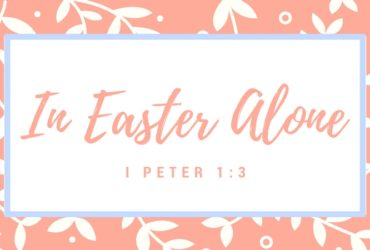 In Easter Alone
