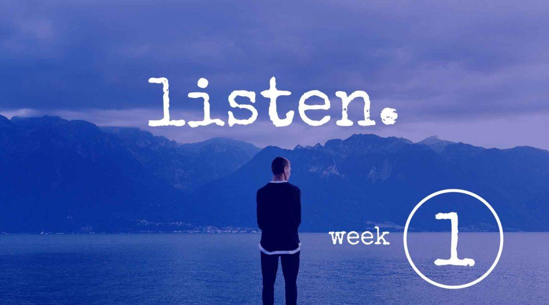 Listen Part 1