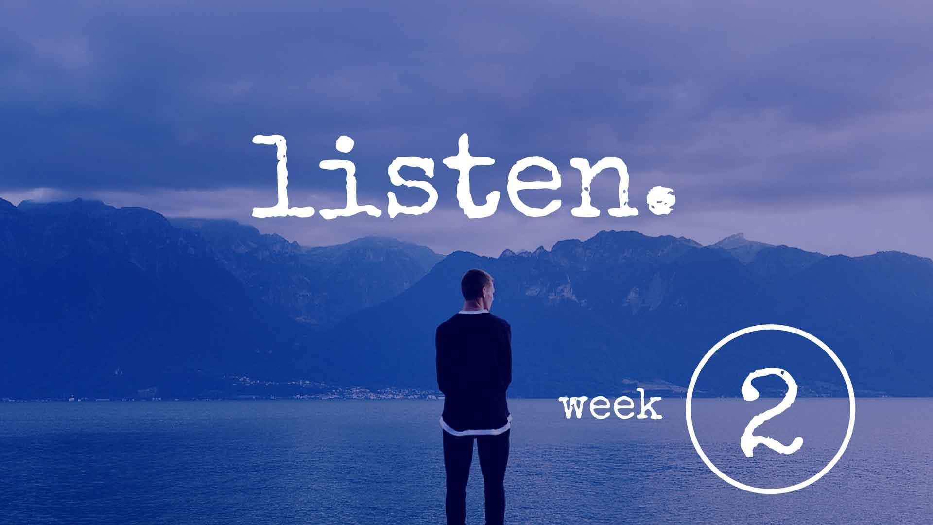 Listen Part 2