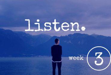 Listen Part 3