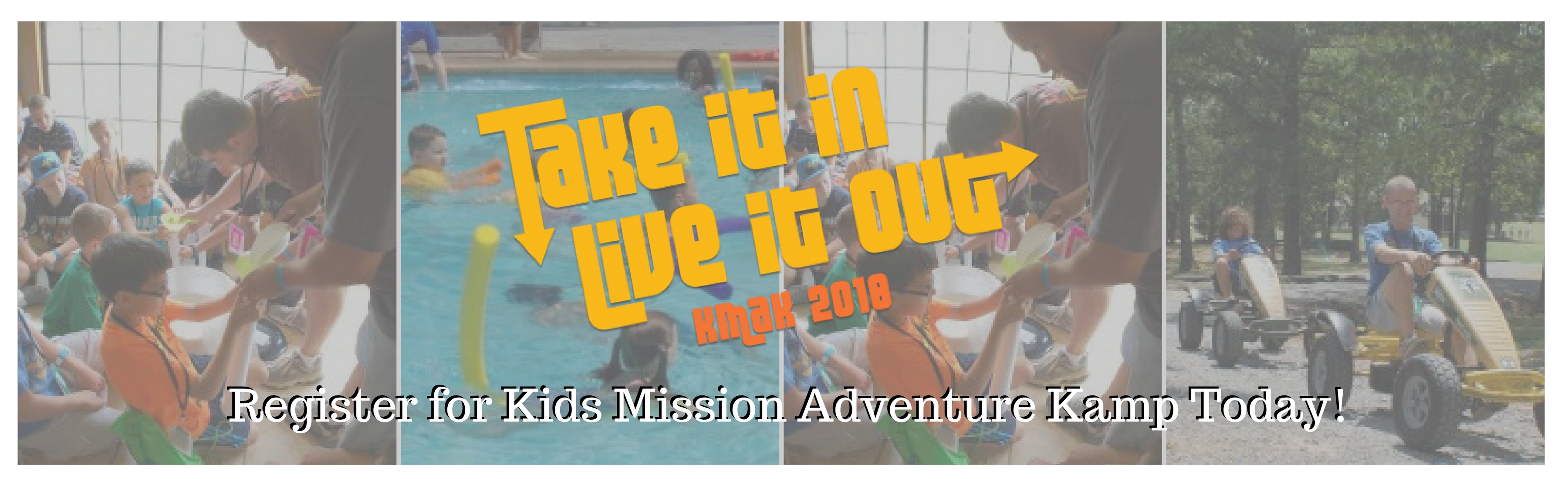Register for Kids Mission Adventure Kamp