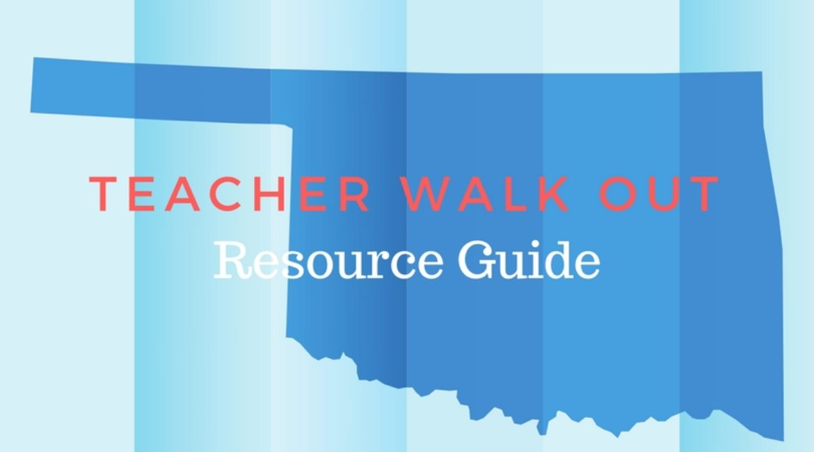 Oklahoma Teacher Walk Out Resource Guide