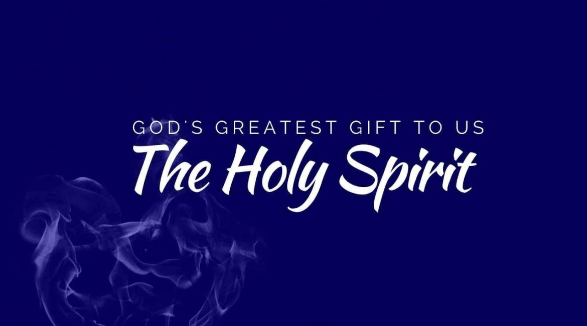 God's Greatest Gift: The Holy Spirit