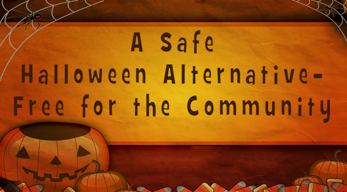 A Safe, Halloween Alternative, Free for the Community
