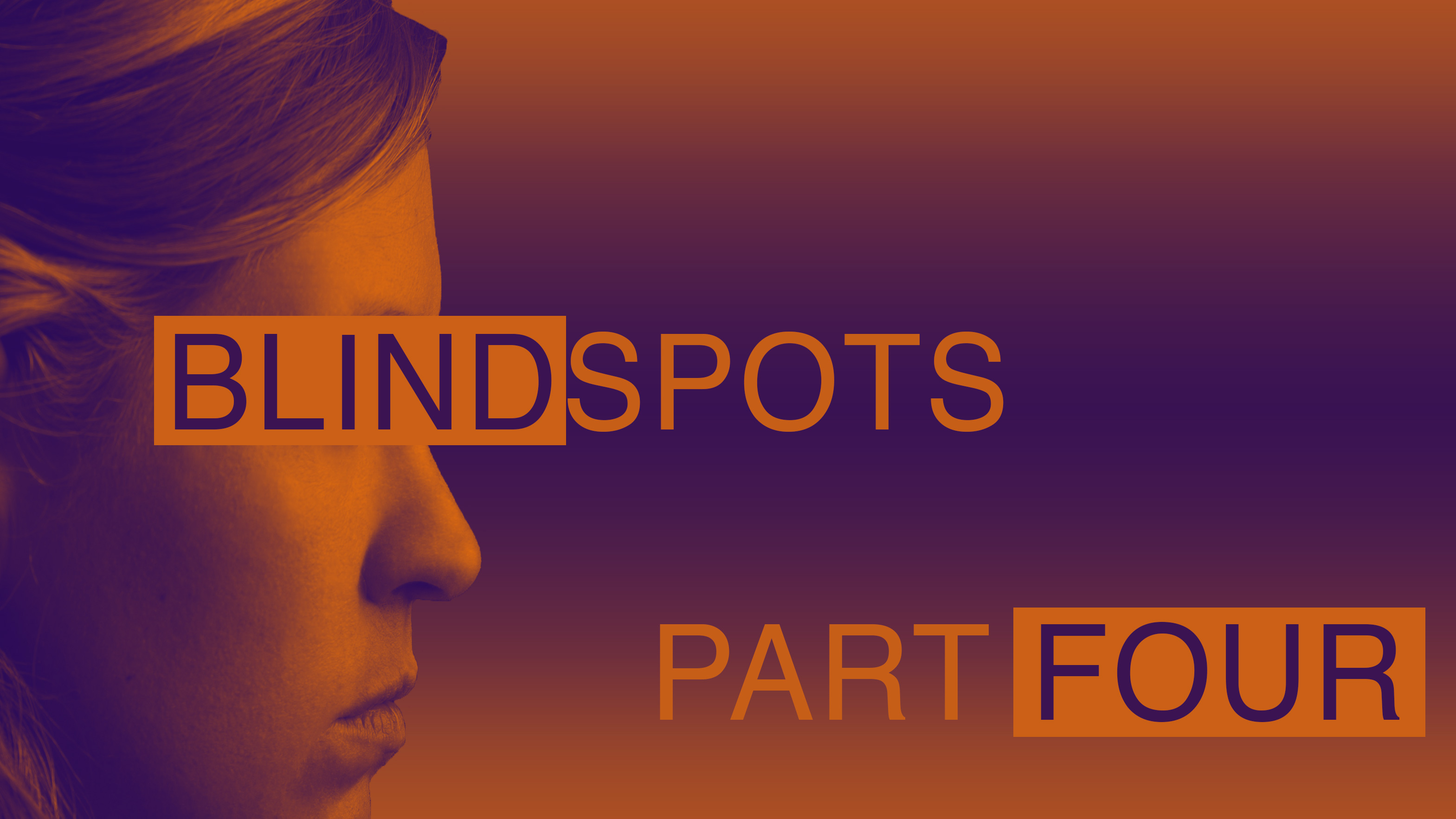 Blind Spots: The Believer's Judgment