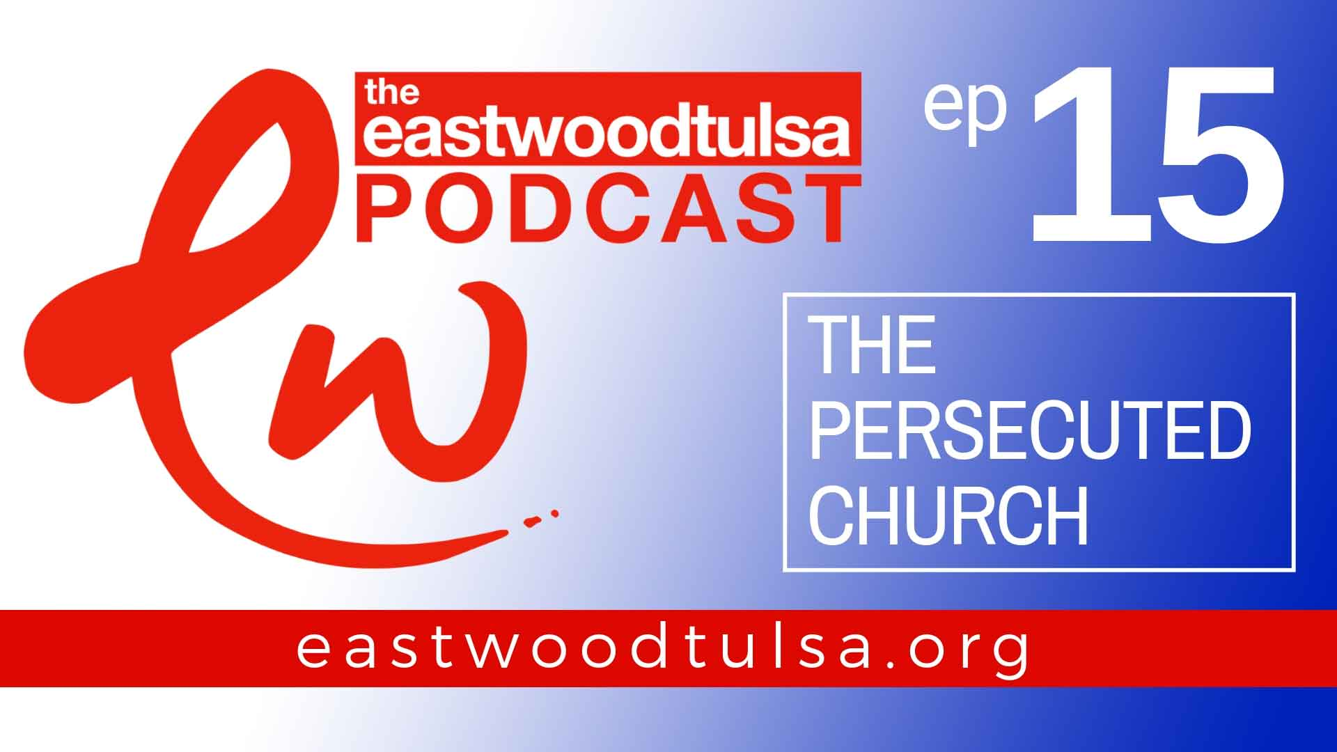 The Persecuted Church Podcast
