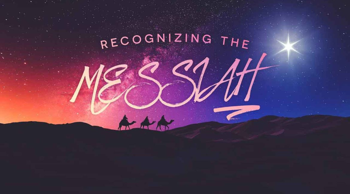 Recognizing the Messiah