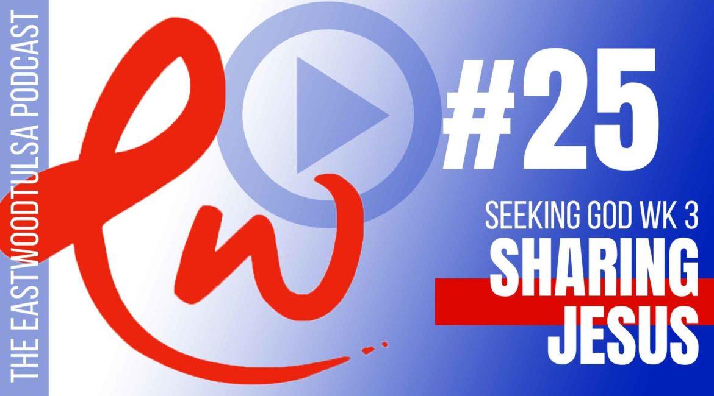 Podcast #25: Three Essential Steps to Evangelism