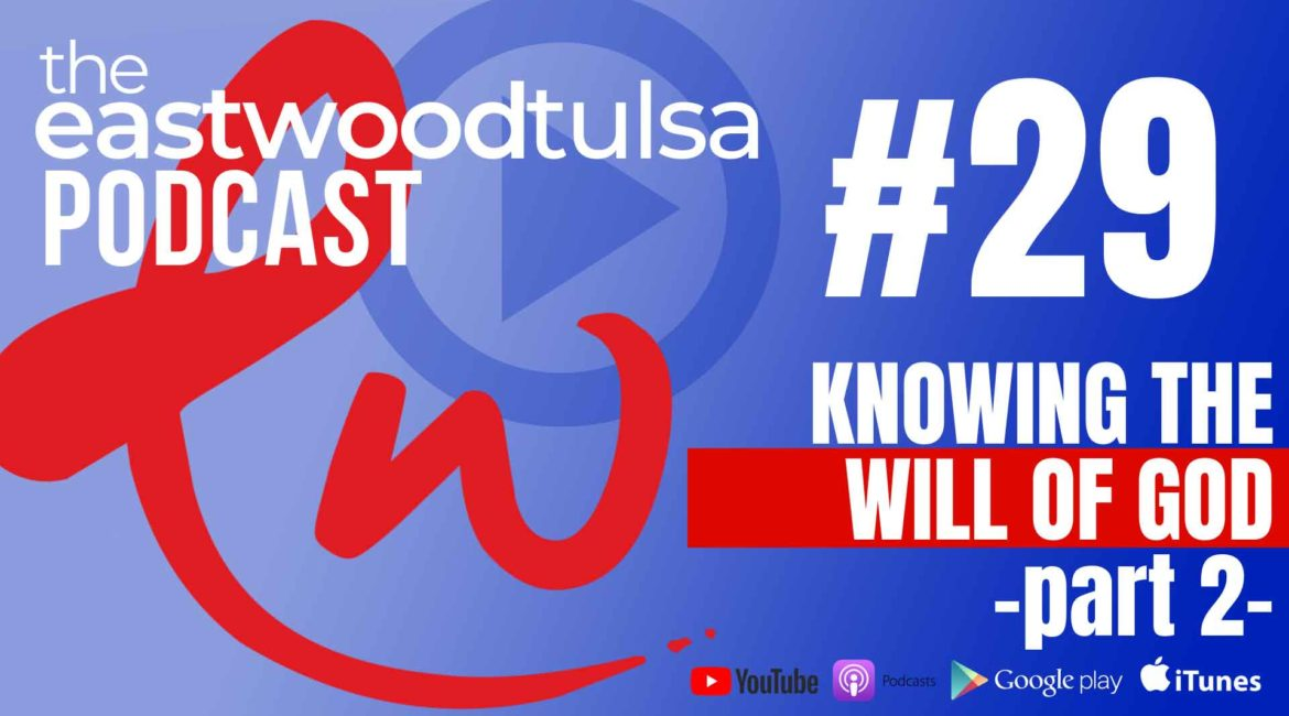 Podcast 29 Know God's Will