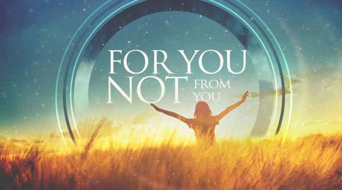 Be Loved – For You, Not From You