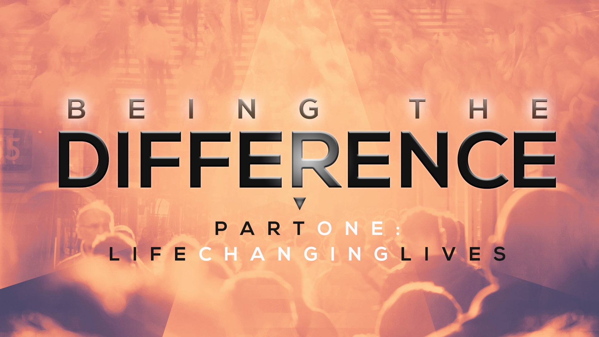 Being the Difference – Life Changing Lives