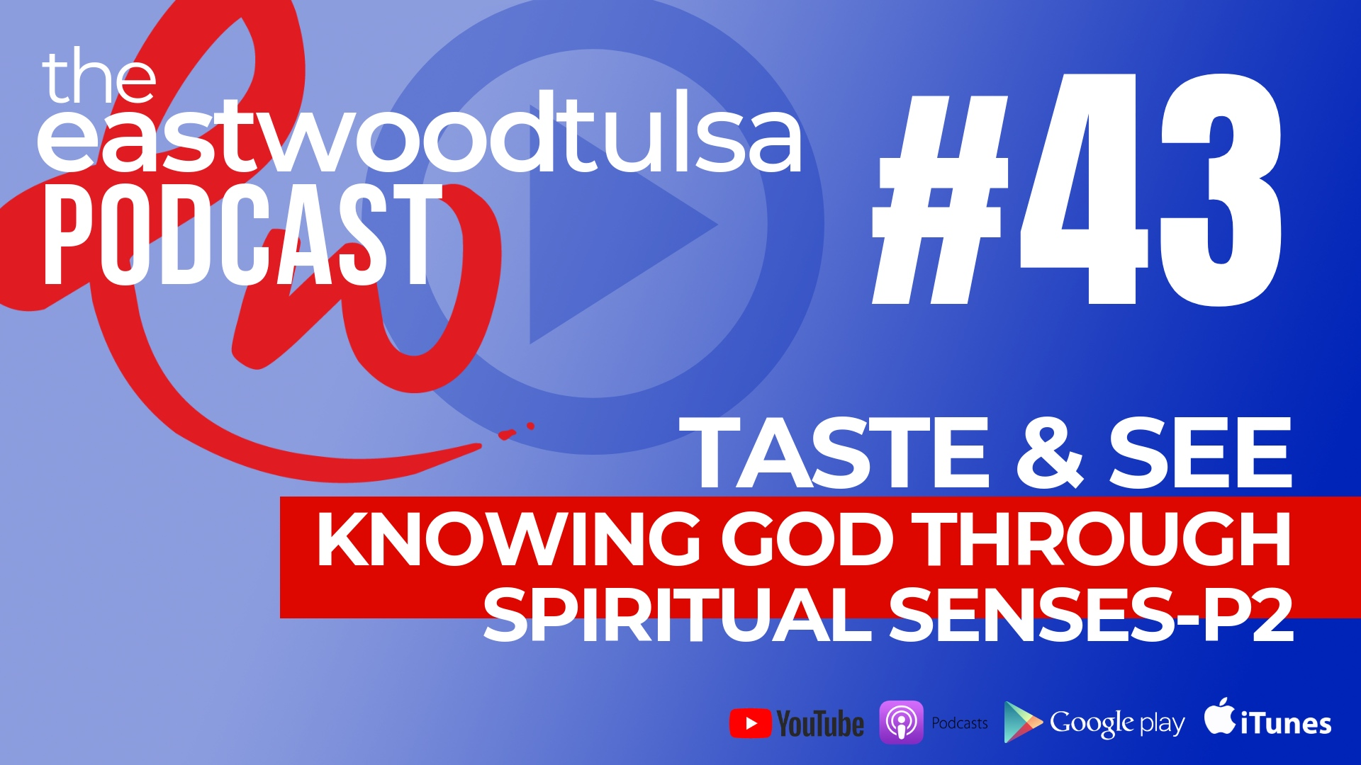 Podcast 43: Spiritual Eyes
