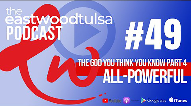 Podcast 49: The Omnipotent God