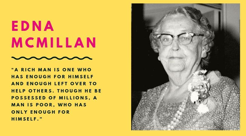 Edna McMillan Quote