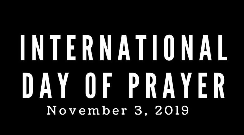 International Day of Prayer (IDOP) November 3, 2019