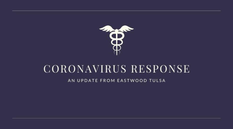 Coronavirus Response: An Update