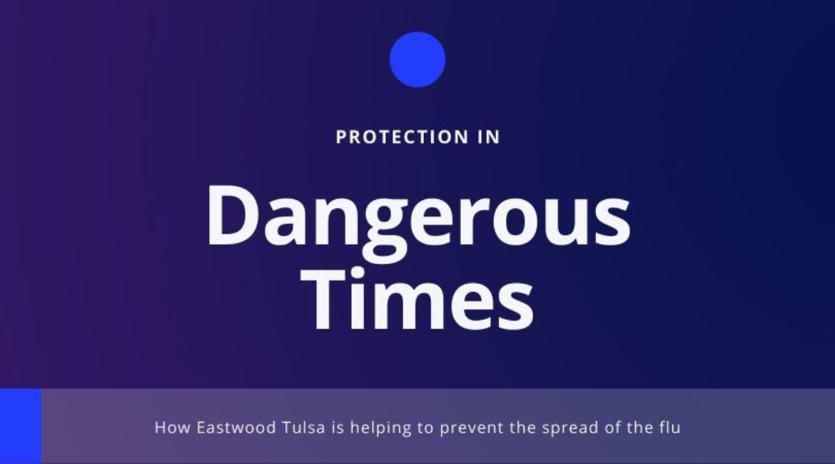 Protection in Dangerous Times