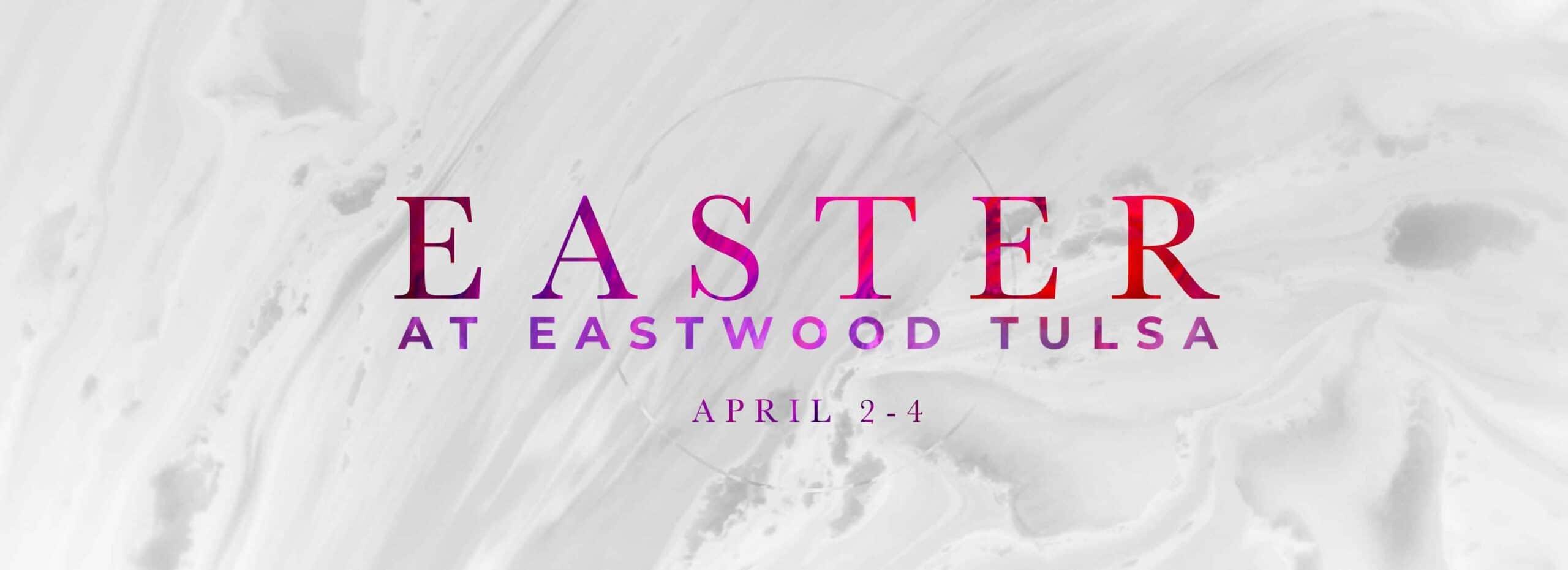 Easter at Eastwood Tulsa Slider 3600x1100