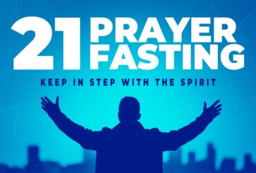 21 Days of Prayer and Fasting